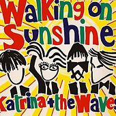 Play & Download Walking On Sunshine by Katrina and the Waves | Napster