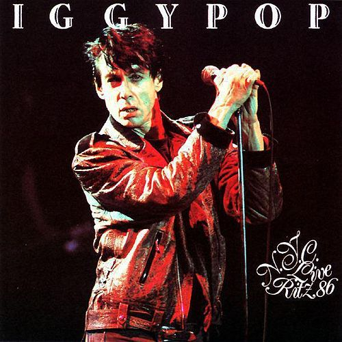 Play & Download Live Ritz NYC 86 by Iggy Pop | Napster