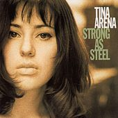 Play & Download Strong As Steel by Tina Arena | Napster