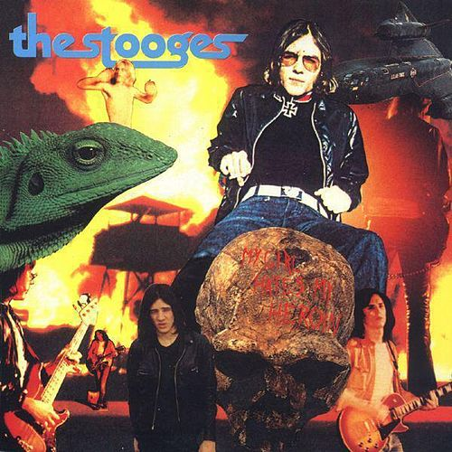 My Girl Hates My Heroin by The Stooges
