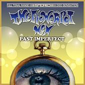 Play & Download Past Imperfect by The Flowerpot Men | Napster