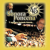 Play & Download Aniversario 45 by Sonora Poncena | Napster