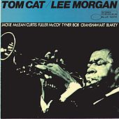 Play & Download Tom Cat by Lee Morgan | Napster