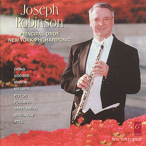 Play & Download Joseph Robinson plays Saint-Saëns, Still, Martin, Piston, Godard, Dring, Nielsen, Schickele and Poulenc by Joseph Robinson | Napster