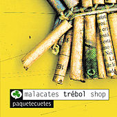 Play & Download Paquetecuetes by Malacates Trebol Shop | Napster