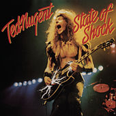 Play & Download State Of Shock by Ted Nugent | Napster