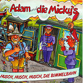 Play & Download Husch, husch, husch, die Bimmelbahn by Adam (Afghani) | Napster