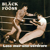 Play & Download Loss mer uns verdrare by Bläck Fööss | Napster