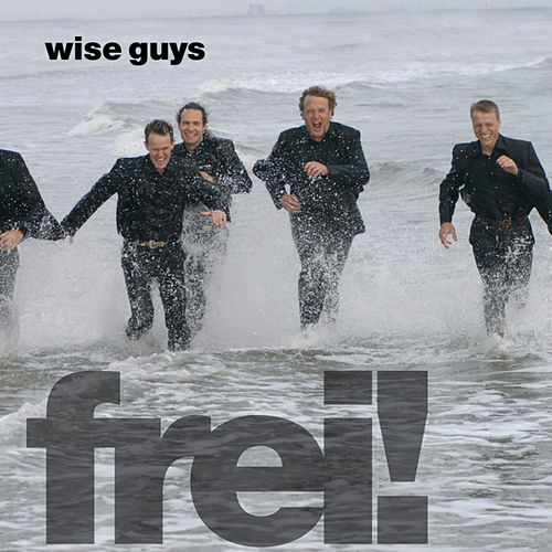 Play & Download Frei! by Wise Guys | Napster