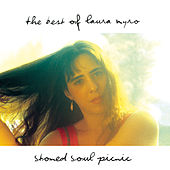 Play & Download Stoned Soul Picnic: The Best Of Laura Nyro by Laura Nyro | Napster