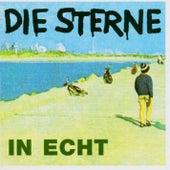 In echt + Bonus by Die Sterne