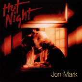 Play & Download Hot Night by Jon Mark | Napster