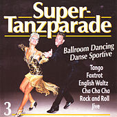 Play & Download Super-Tanzparade 3 by Various Artists | Napster