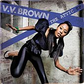 Play & Download The Attic EP by V.V. Brown | Napster
