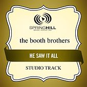 He Saw It All (Studio Track) by The Booth Brothers