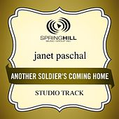 Play & Download Another Soldier's Coming Home (Studio Track) by Janet Paschal | Napster