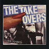 Play & Download Turn to Red by The Takeovers | Napster