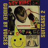 Suitcase 2 by Guided By Voices