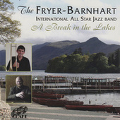 A Break In The Lakes by The Fryer-Barnhart International All Star Jazz Band