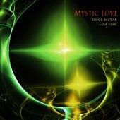 Mystic Love by Bruce Becvar