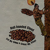 Play & Download Cut Me Down & Count My Rings by Half-Handed Cloud | Napster