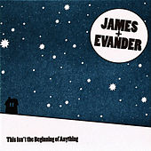 Play & Download This Isn't the Beginning of Anything by James & Evander | Napster