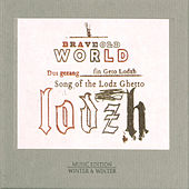 Song of the Lodz Ghetto by Brave Old World