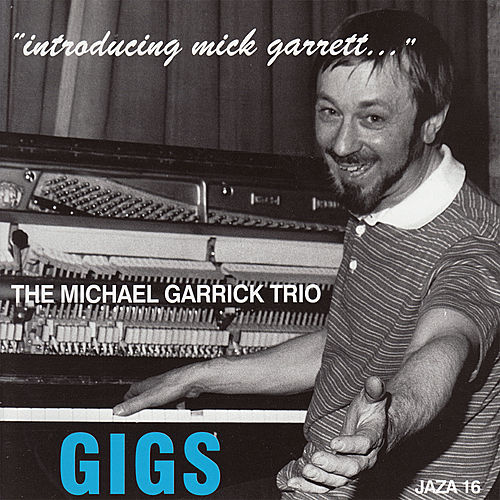 Play & Download Gigs - 'Introducing Mick Garrett...' by Michael Garrick | Napster