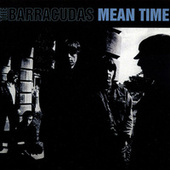 Play & Download Mean Time by Barracudas | Napster