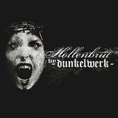 Play & Download Höllenbrut by Dunkelwerk | Napster