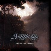Play & Download Silent Enigma [Bonus Tracks] by Anathema | Napster