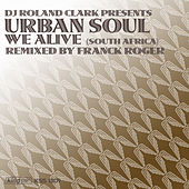 Play & Download We Alive (South Africa) by DJ Roland Clark | Napster