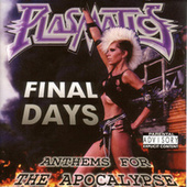 Play & Download Final Days: Anthems For The Apocalypse by The Plasmatics | Napster