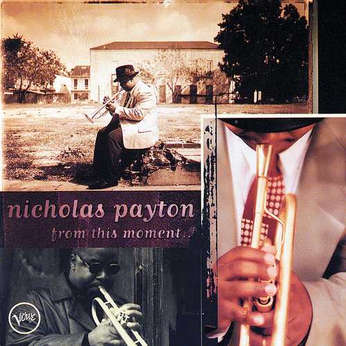 Play & Download From This Moment by Nicholas Payton | Napster