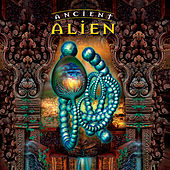 Play & Download Ancient Alien by Various Artists | Napster