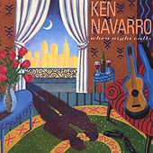 Play & Download When Night Calls by Ken Navarro | Napster