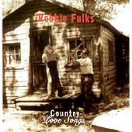 Play & Download Country Love Songs by Robbie Fulks | Napster