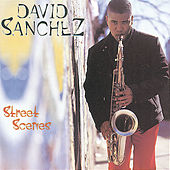 Play & Download Street Scenes by David Sanchez | Napster