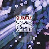 Play & Download Under Your Spell by Shakatak | Napster