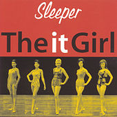 The It Girl by Sleeper