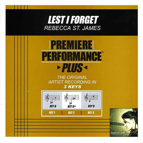 Play & Download Lest I Forget (Premiere Performance Plus Track) by Rebecca St. James | Napster