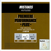Play & Download Mistakes (Premiere Performance Plus Track) by Kutless | Napster