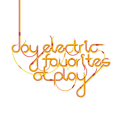 Play & Download Favorites At Play by Joy Electric | Napster