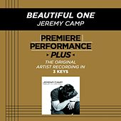 Beautiful One (Premiere Performance Plus Track) by Jeremy Camp
