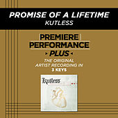 Play & Download Promise Of A Lifetime (Premiere Performance Plus Track) by Kutless | Napster