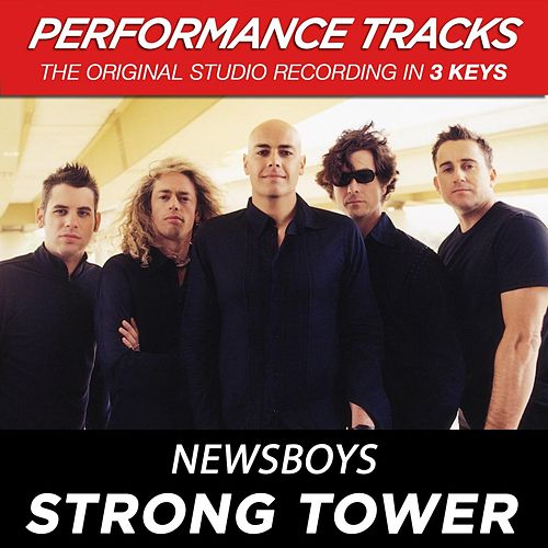 Play & Download Strong Tower (Premiere Performance Plus Track) by Newsboys | Napster