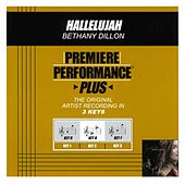 Play & Download Hallelujah (Premiere Performance Plus Track) by Bethany Dillon | Napster
