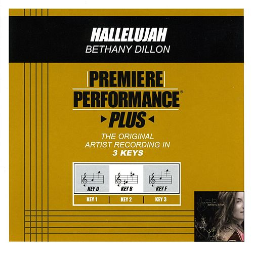 Hallelujah (Premiere Performance Plus Track) by Bethany Dillon