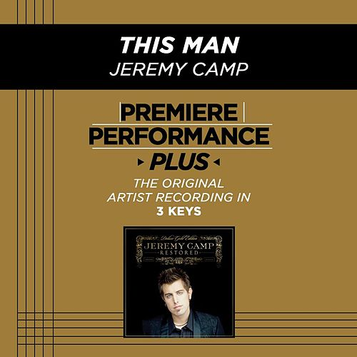 This Man (Premiere Performance Plus Track) by Jeremy Camp