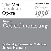 Play & Download Wagner: Götterdämmerung (January 11, 1936) by Various Artists | Napster